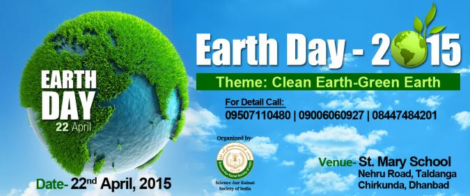 "Earth Day-2015 Theme: ""Clean Earth- Green Earth"""